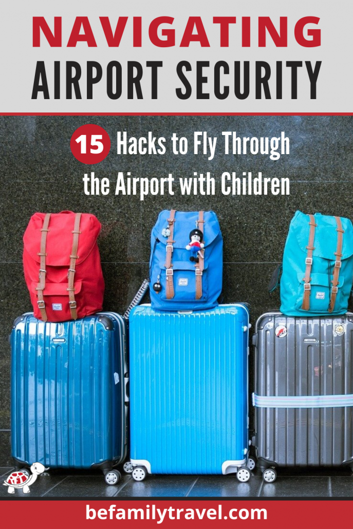 Airport security with children for family travel