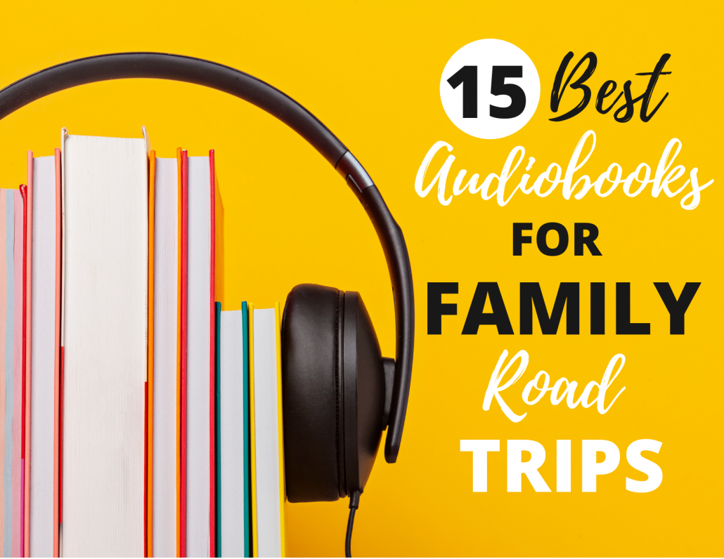 Audiobooks for Family Road Trip
