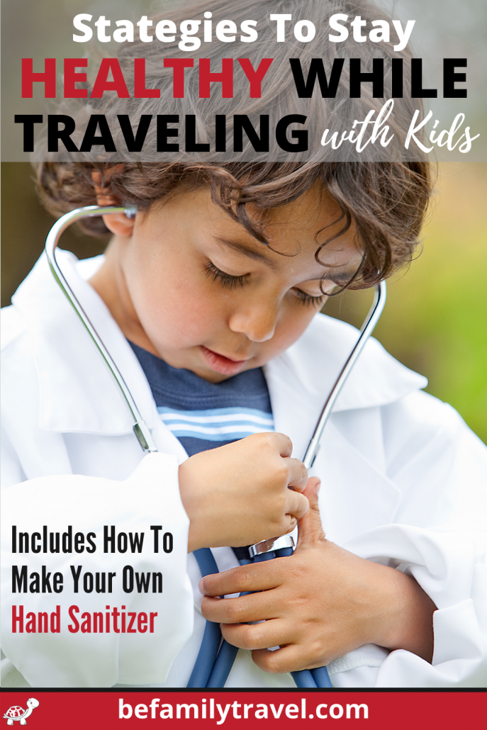 how to stay healthy while traveling with children