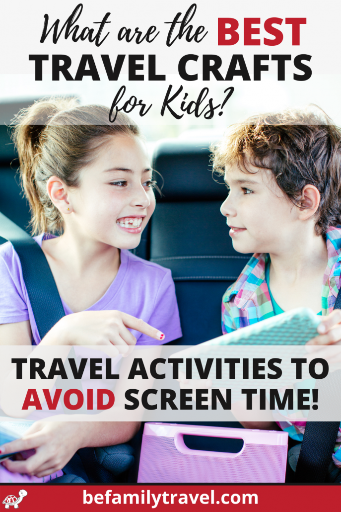Travel Crafts for Kids to Avoid Screen Time