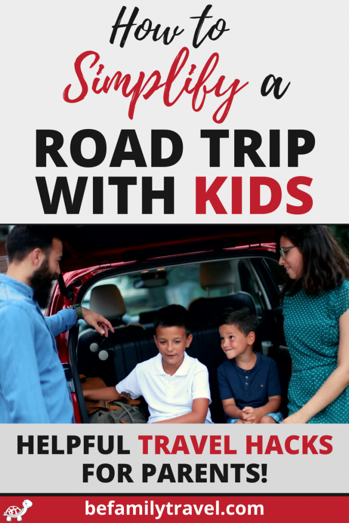 travel hacks for parents to simplify a road trip with kids