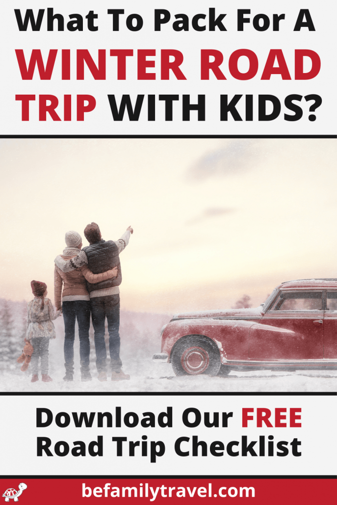 what to pack for a winter road trip with kids