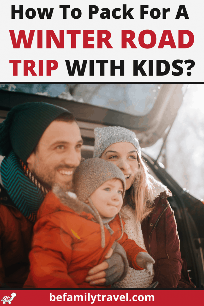 how to pack for a winter road trip with kids