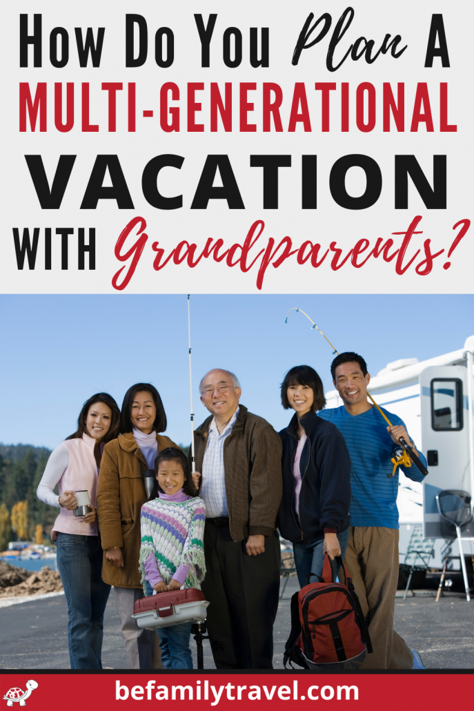plan a multi generational vacation
