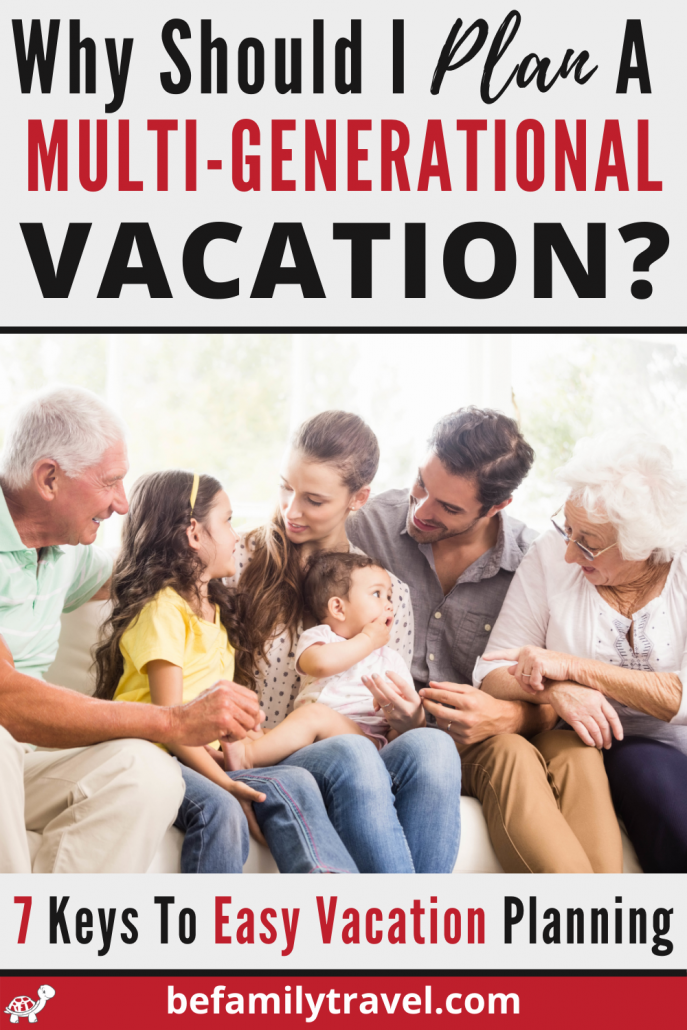 why should i plan a multi gen vacation with grandparents