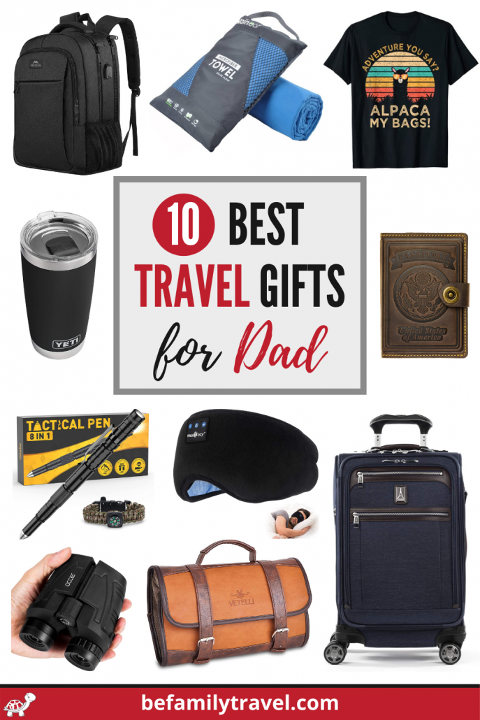 Best travel gifts for dad
