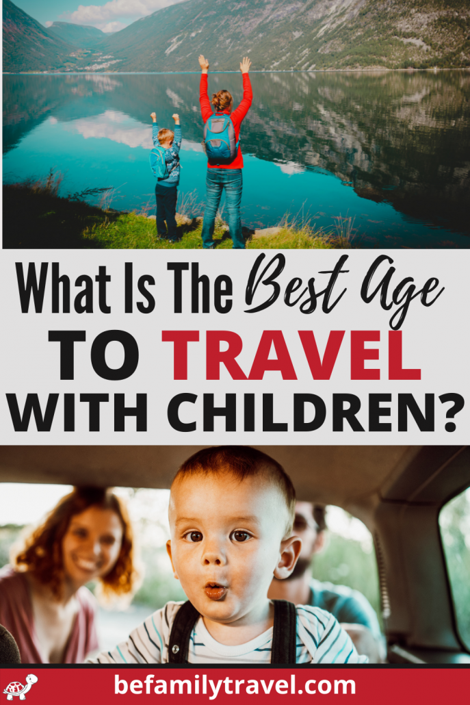 what is the best age to travel with children