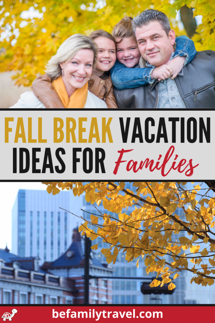 fall break vacation ideas for families