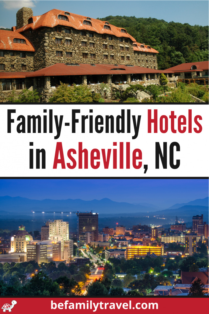 family friendly hotels in Asheville NC