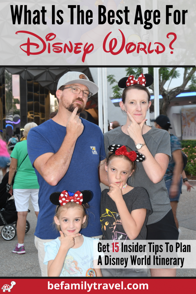 What is the Best age for Disney? Plan a Disney World Itinerary
